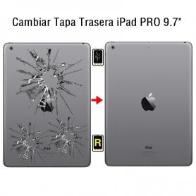 Cambiar Tapa Trasera iPad Pro 9.7