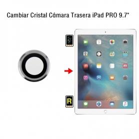 Cambiar Cristal Cámara Trasera iPad Pro 9.7