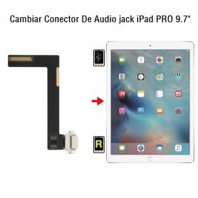 Cambiar Conector De Audio jack iPad Pro 9.7
