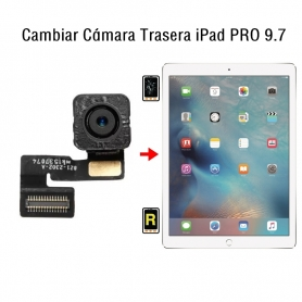 Cambiar Cámara Trasera iPad Pro 9.7