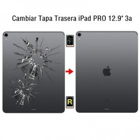 Cambiar Tapa Trasera iPad Pro 12.9 3nd Gen