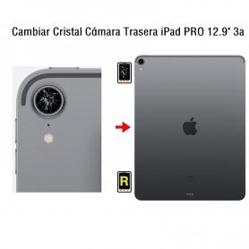 Cambiar Cristal Cámara Trasera iPad Pro 12.9 3nd Gen