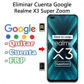 Eliminar Cuenta Google Realme X3 Super Zoom