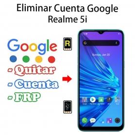 Eliminar Cuenta Google Realme 5i