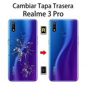 Cambiar Tapa Trasera Realme 3 Pro