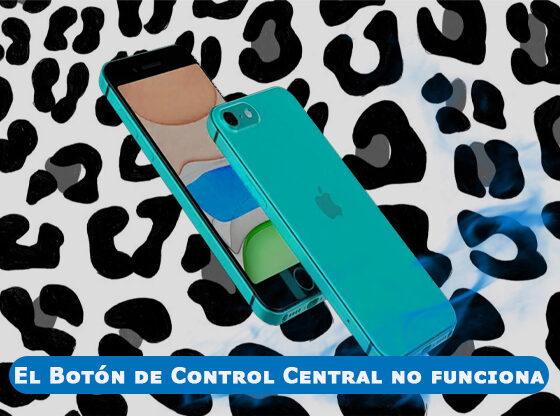 El-Botón-de-Control-Central-de-mi-iphone-No-Responde